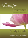 Beauty Unleashed Study Guide by Heidi McLaughlin